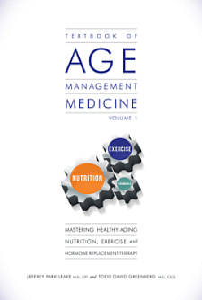 """Age Management Medicine"" - A Physician Model for Caring for Elderly Patients"